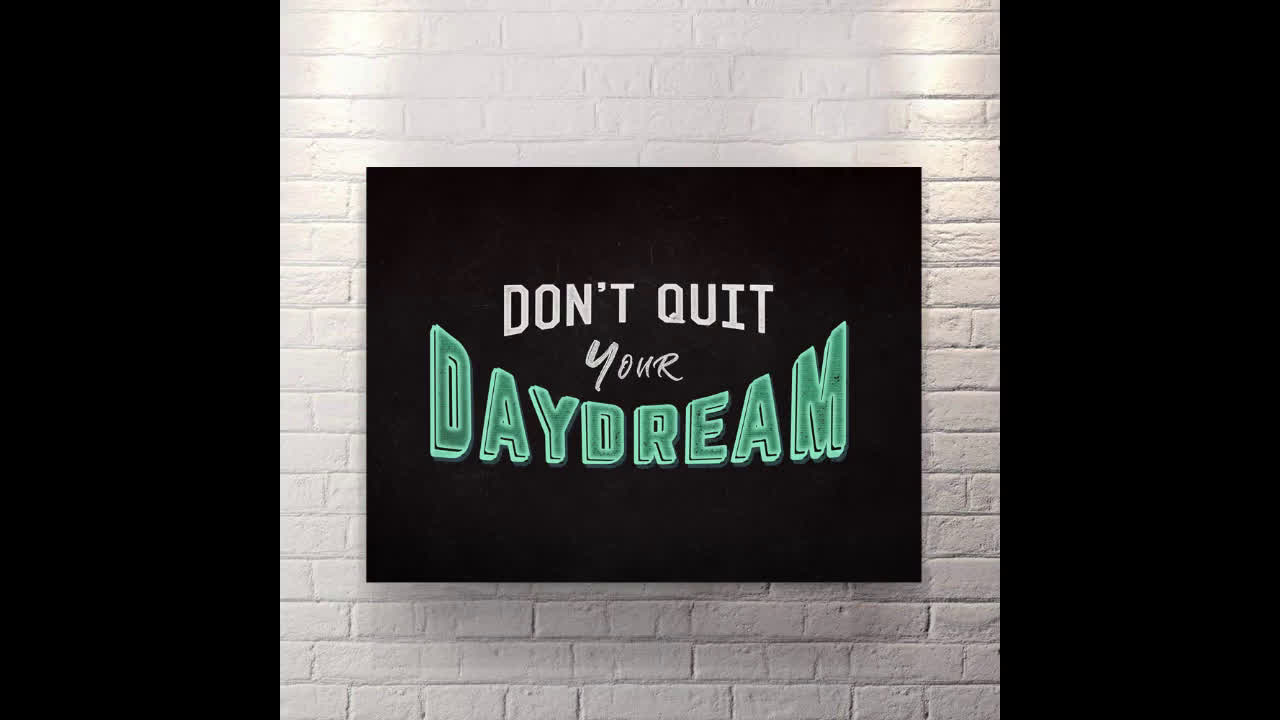DONT QUIT YOUR DAYDREAM - CANVAS WALL ART