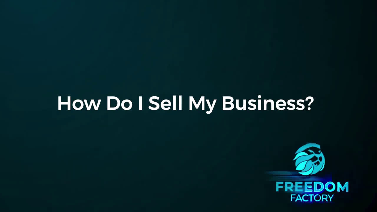 How do I Sell My Business | How to Sell My Business