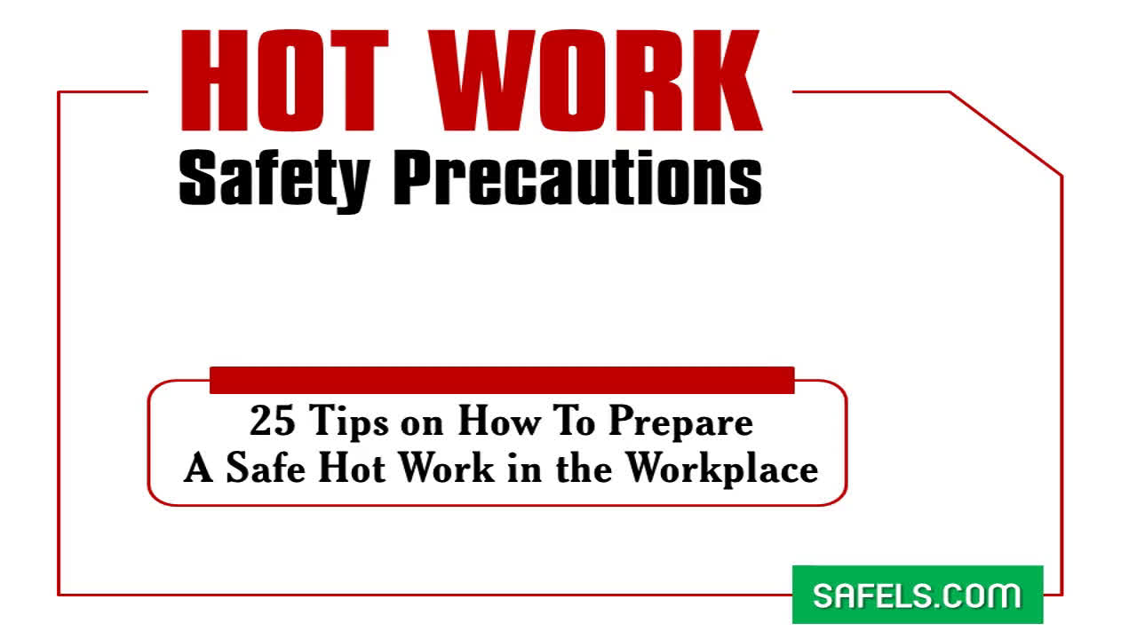 Tips on How to Safely Doing Hot Work