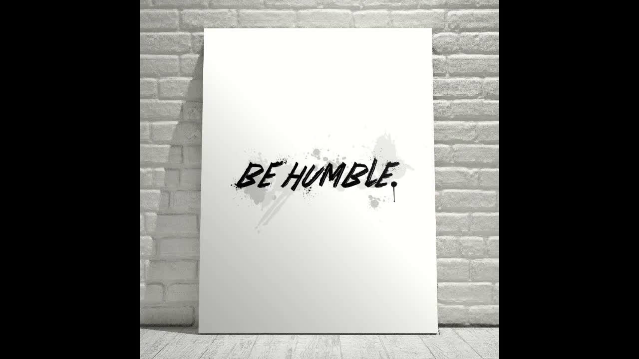 Be Humble - Motivational Canvas Wall Art