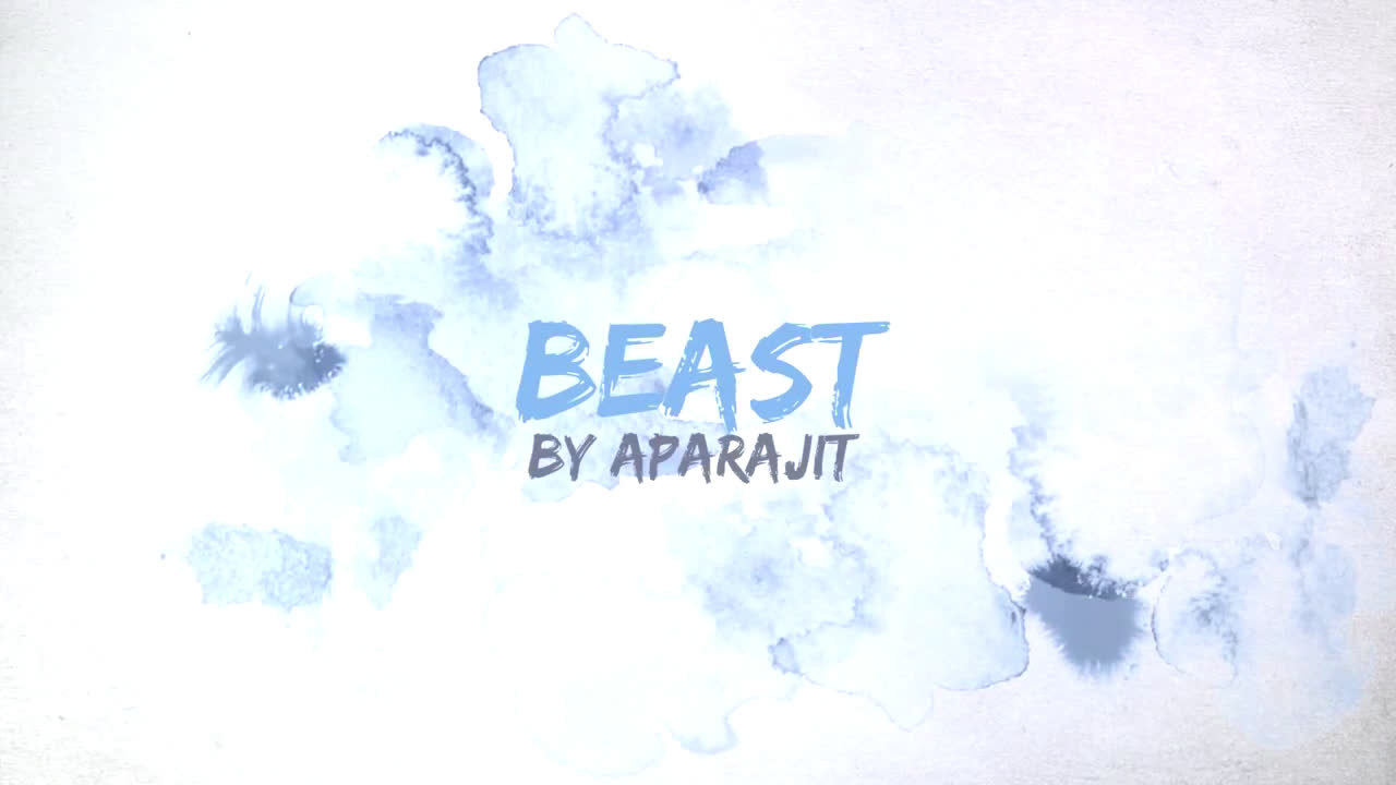 BEAST SONG BY APARAJIT