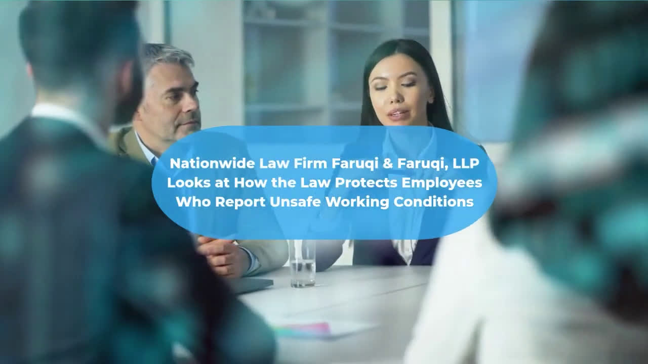 Nationwide Law Firm Faruqi & Faruqi, LLP Looks at How Law Protects Employees