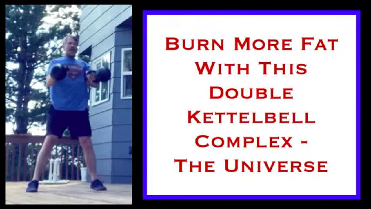 "Double Kettlebell Complex Fat Loss Workout - ""The Universe"" - Double Kettlebell Complex Fat Loss"