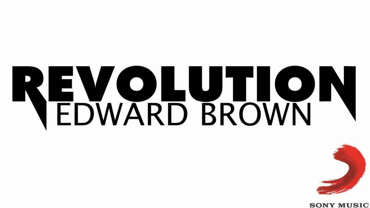 EDWARD BROWN - Revolution (Official Audio)