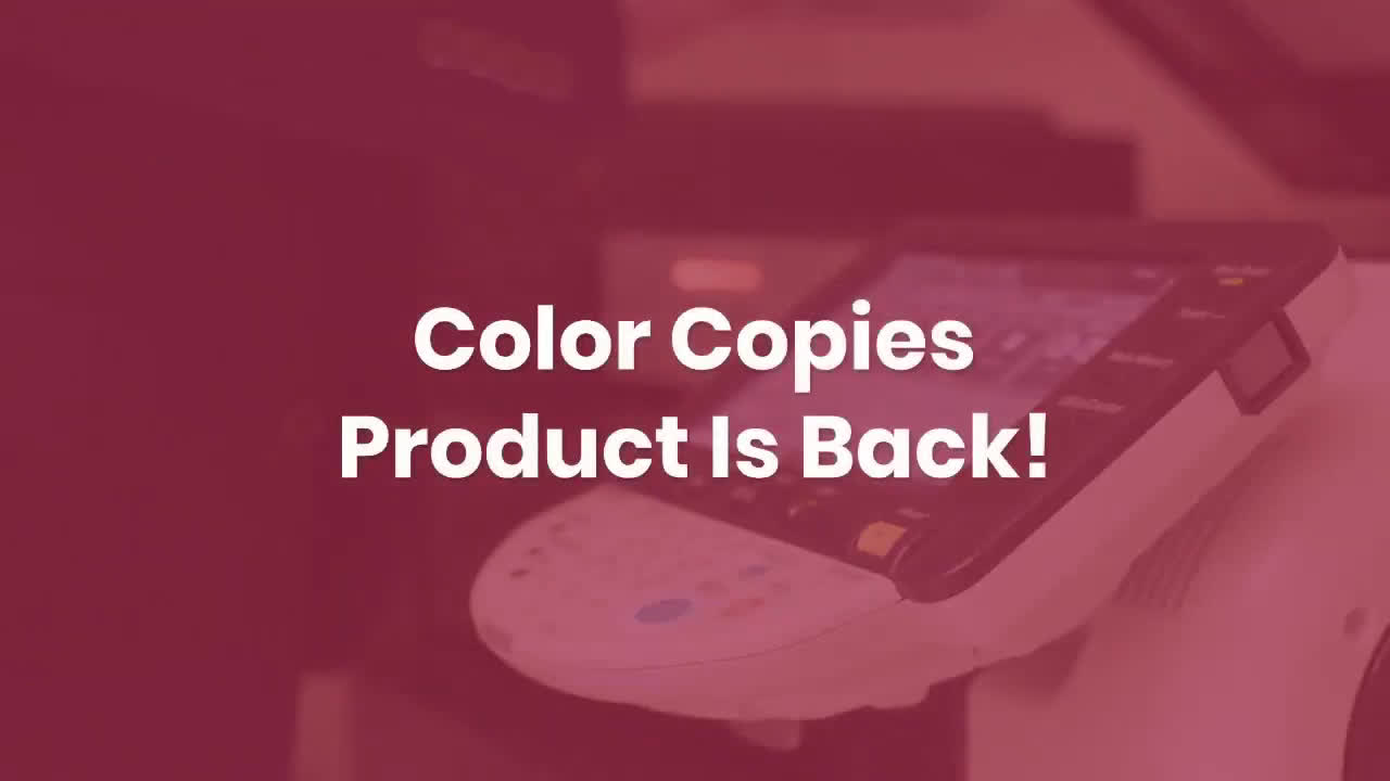 Color copies product is back!